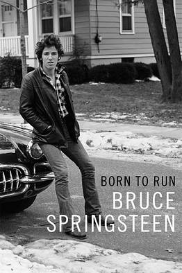 Bruce Springsteen - Born to Run biography